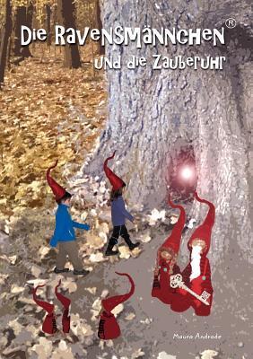 Lesen und rechnen mit den Ravensmännchen und der Zauberuhr