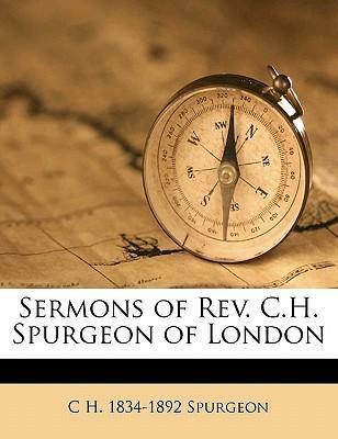 Sermons of REV. C.H....