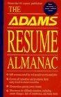 The Adams Resume Almanac
