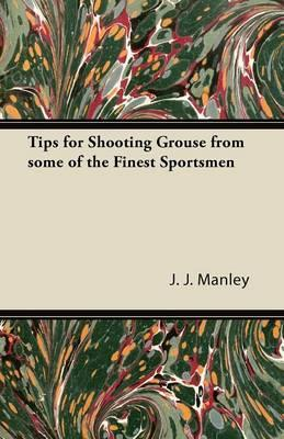 Tips for Shooting Grouse from some of the Finest Sportsmen