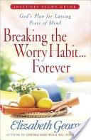 Breaking the Worry Habit... Forever!