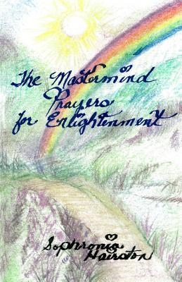 The Mastermind Prayers for Enlightenment