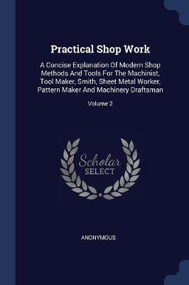 Practical Shop Work