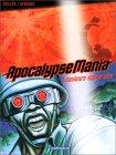 Apocalypse Mania, tome 1