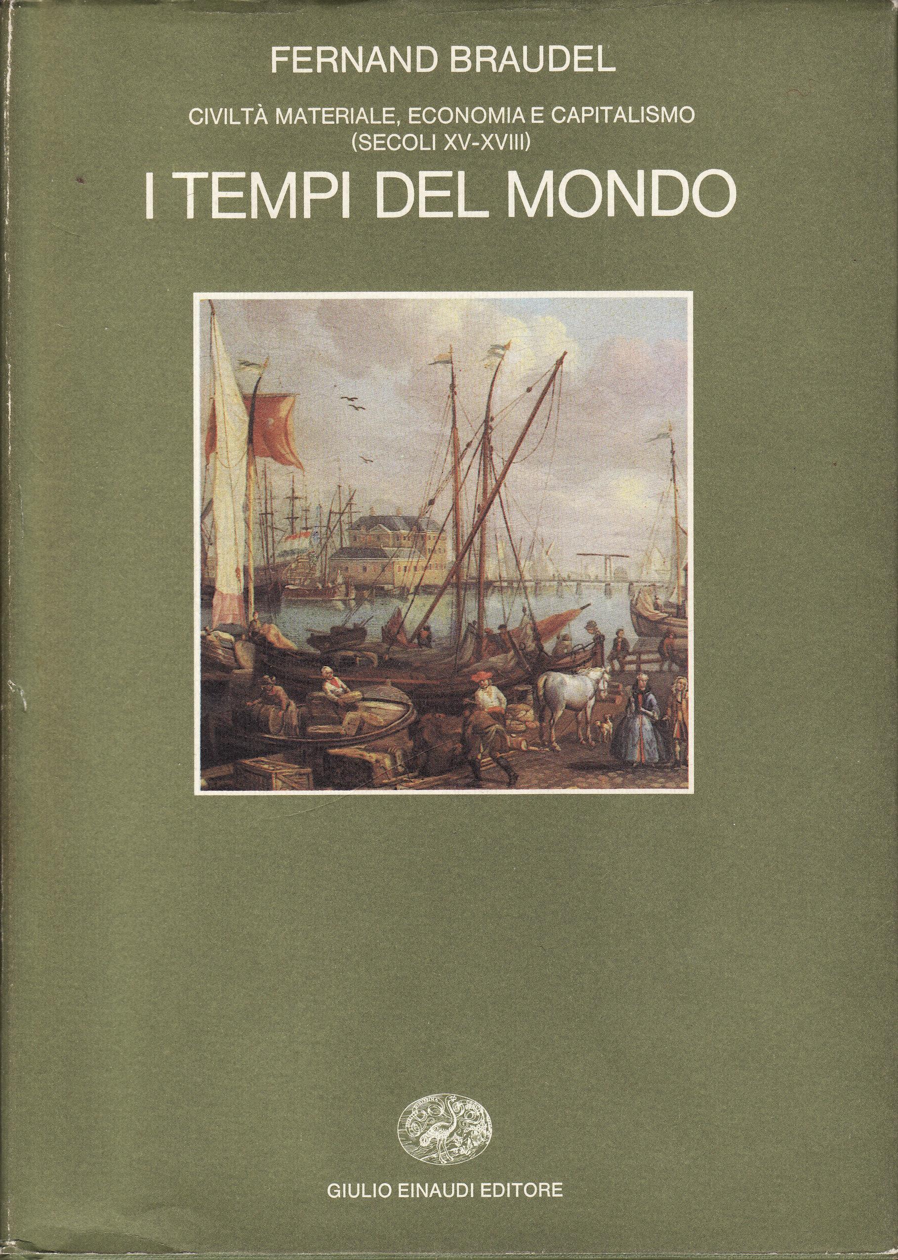 Civiltà materiale, economia e capitalismo (secoli XV-XVIII)