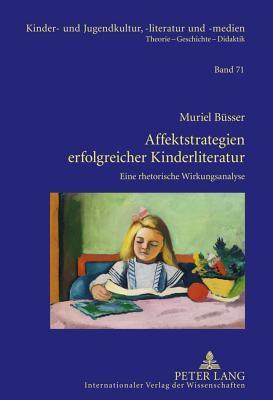 Affektstrategien Erfolgreicher Kinderliteratur
