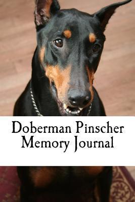 Doberman Pinscher Memory Journal