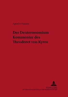 Der Deuteronomiumkommentar des Theodoret von Kyros