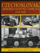 Czechoslovak Armored Fighting Vehicles 1918-1948