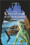 Les Chevaliers d'Émeraude, Tome 5