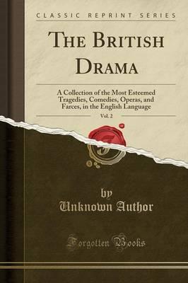 The British Drama, Vol. 2