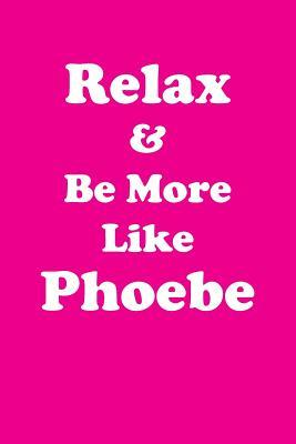 Relax & Be More Like...