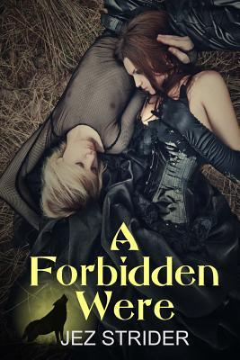 A Forbidden Were