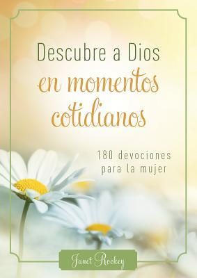 Descubre a Dios en momentos cotidianos / Discovering God in Everyday Moments