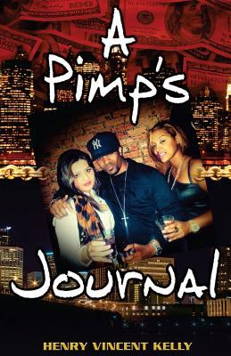 A Pimp's Journal