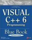 Visual C++ 6 Programming Blue Book