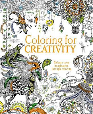 Coloring for Creativity Adult Coloring Book