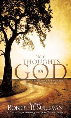 My Thoughts on God