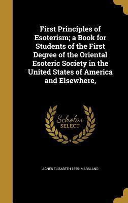 1ST PRINCIPLES OF ESOTERISM A