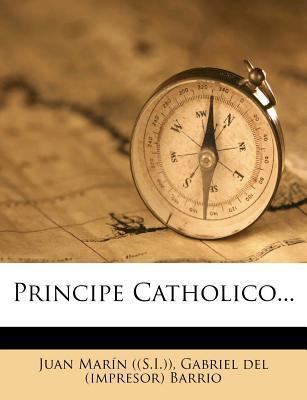 Principe Catholico.....