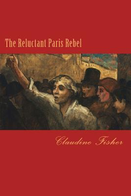 The Reluctant Paris Rebel