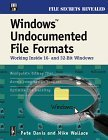 Windows Undocumented File Formats; Working Inside 16- and 32- bit Windows