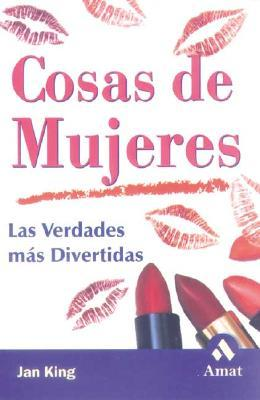 Cosas De Mujeres / It's a Girl Thing