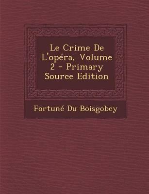 Le Crime de L'Opera, Volume 2
