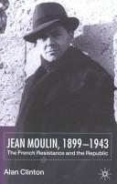Jean Moulin, 1899-1943