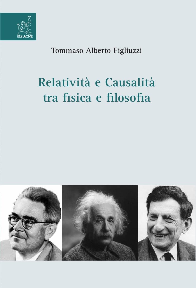 Relatività e causalità tra fisica e filosofia