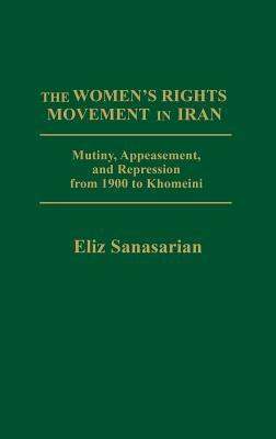 The Women's Rights Movement in Iran