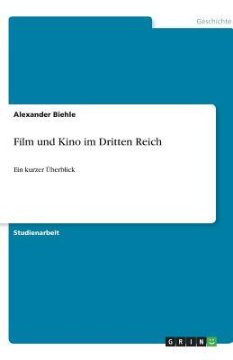 Film Und Kino Im Dritten Reich