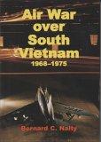 Air War Over South Vietnam, 1968-1975