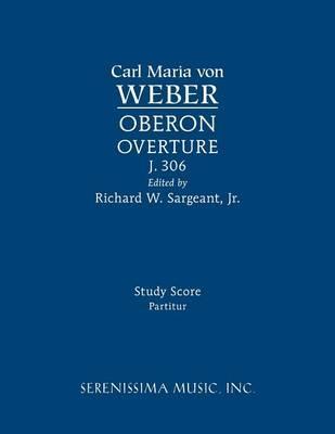 Oberon Overture, J.306
