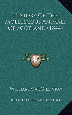 History of the Molluscous Animals of Scotland (1844)