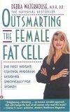 Outsmarting the Female Fat Cell