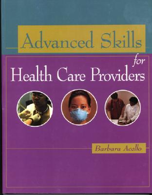 Advanced Skills for Health Care Providers