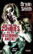 Rock-and-Roll-Zombies aus der Besserungsanstalt