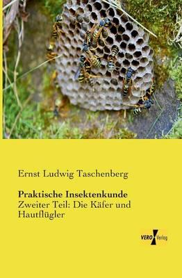 Praktische Insektenkunde
