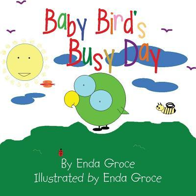 Baby Bird's Busy Day
