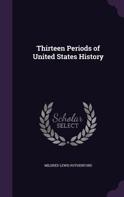 Thirteen Periods of ...
