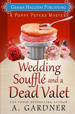 Wedding Soufflé and a Dead Valet