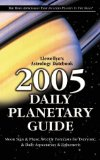 2005 Daily Planetary Guide: Llewellyn's Astrological Datebook