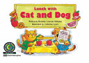 Lunch With Cat and Dog