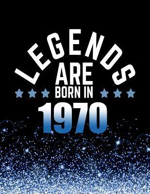 Legends Are Born In 1970