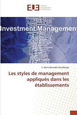 Les Styles de Management Appliques Dans les Établissements