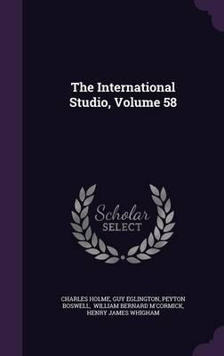 The International Studio, Volume 58