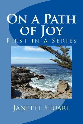 On a Path of Joy