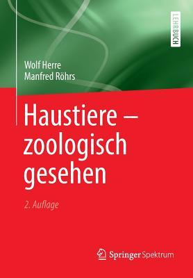 Haustiere - Zoologisch Gesehen