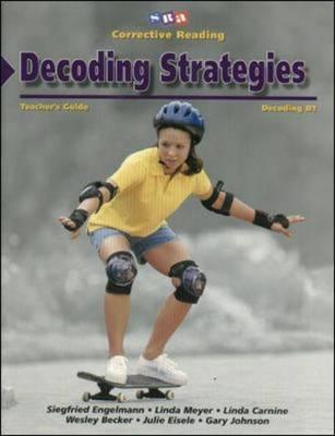 Corrective Reading Decoding Level B1, Teacher Guide